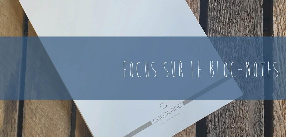 Focus sur le bloc-notes