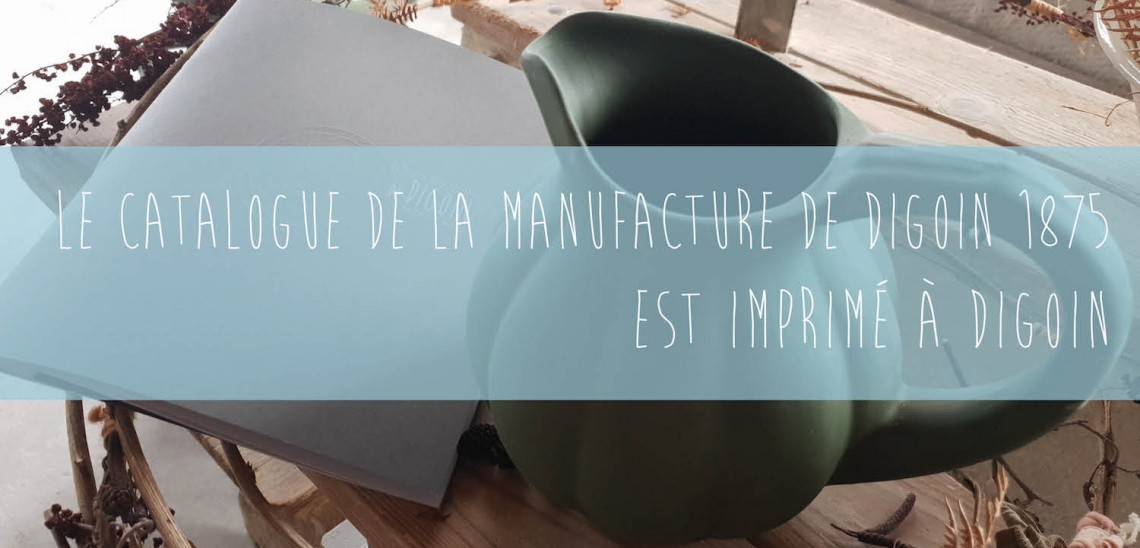 Impression de catalogue pour la Manufacture de Digoin