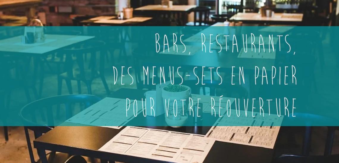 Bars, restaurants … des menus-sets papier pour votre réouverture